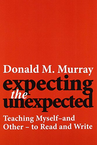 9780867092431: Expecting The Unexpected: Teaching Myself and Others to Read and Write (HEINEMANN OP)