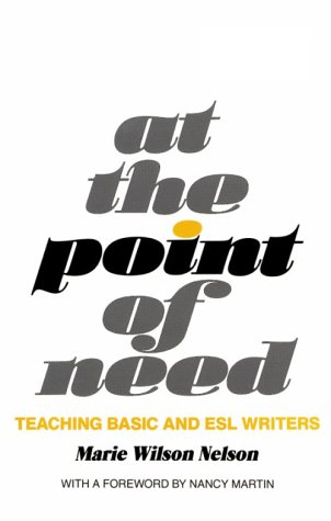 9780867092653: At the Point of Need: Teaching Basic and ESL Writers
