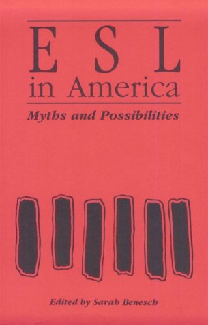 9780867092660: ESL in America: Myths and Possibilities