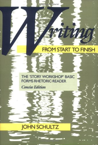9780867092677: Writing from Start to Finish: The 'Story Workshop' Basic Forms Rhetoric-Reader