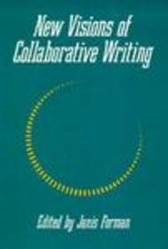 9780867092950: NEW VISIONS OF COLLABORATIVE WRITING