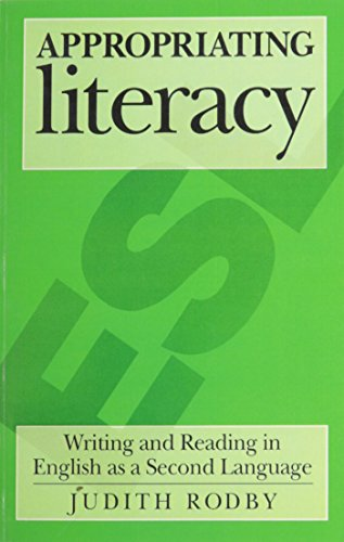 9780867093087: Appropriating Literacy: Writing and Reading in English As a Second Language