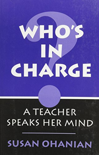 9780867093391: Who's in Charge?: A Teacher Speaks Her Mind