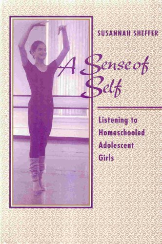 9780867093575: A Sense of Self: Listening to Home-Schooled Adolescent Girls