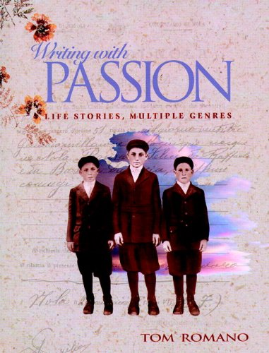 9780867093629: Writing with Passion: Life Stories, Multiple Genres