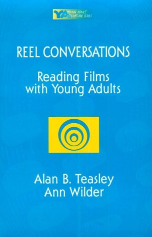 9780867093773: Reel Conversations: Reading Films with Young Adults (Young Adult Literature S)