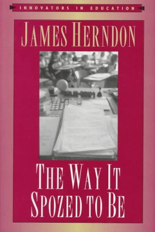 9780867094077: The Way It Spozed to Be (Innovators in Education)