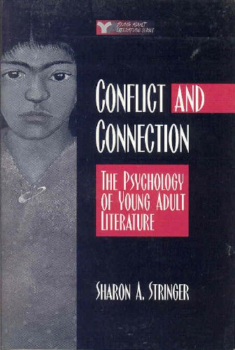 9780867094152: Conflict and Connection: The Psychology of Young Adult Literature