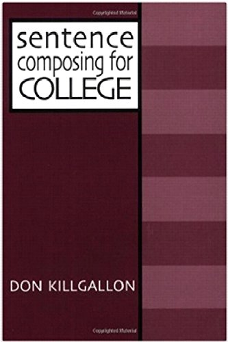 9780867094473: Sentence Composing for College: A Worktext on Sentence Variety and Maturity