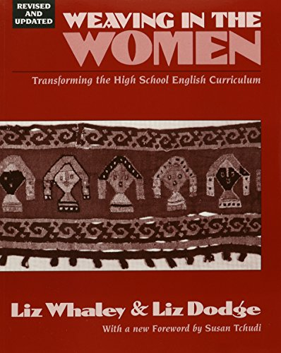 9780867094596: Weaving In the Women: Transforming the High School English Curriculum