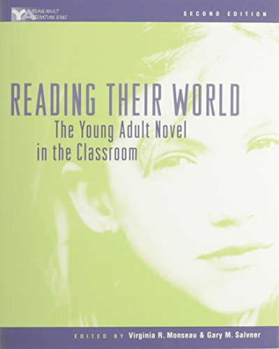 9780867094732: Reading Their World: The Young Adult Novel in the Classroom