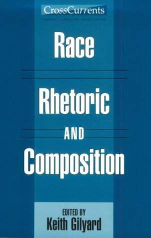 9780867094848: Race, Rhetoric, and Composition (Cross Current)