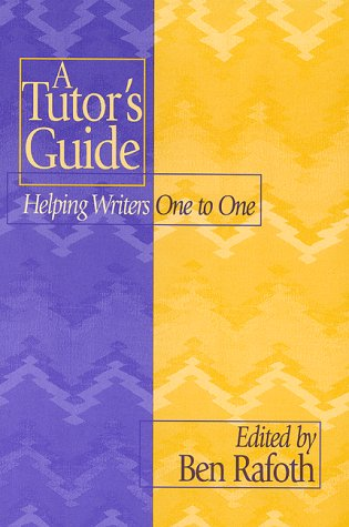 9780867094954: A Tutor's Guide: Helping Writers One to One