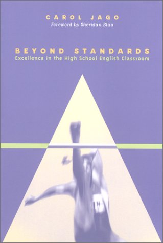 9780867095036: Beyond Standards: Excellence in the High School English Classroom