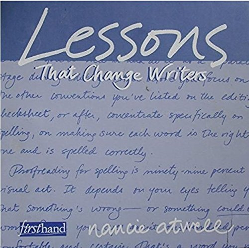 9780867095067: Lessons That Change Writers: Lessons with 3-Ring Binder