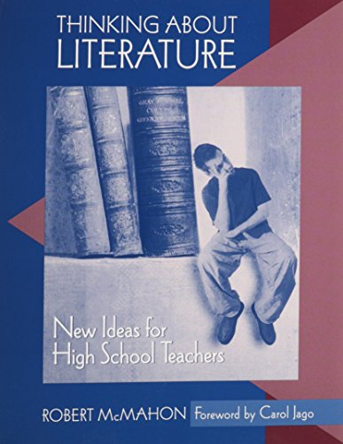 9780867095128: Thinking About Literature: New Ideas for High School Teachers