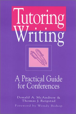 9780867095180: Tutoring Writing: A Practical Guide for Conferences