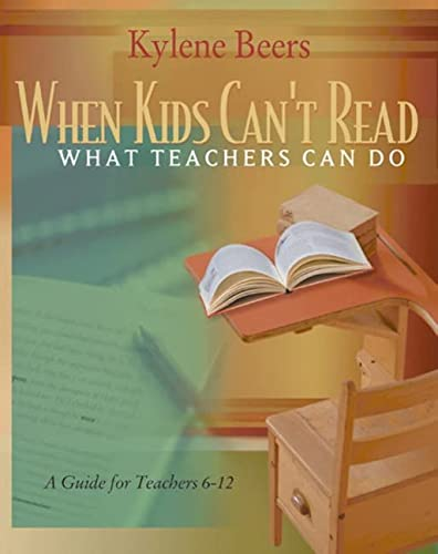 9780867095197: When Kids Can't Read: What Teachers Can Do: A Guide for Teachers 6-12