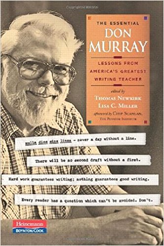 9780867096002: The Essential Don Murray: Lessons from America's Greatest Writing Teacher