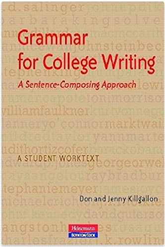 9780867096026: Grammar for College Writing: A Sentence-Composing Approach