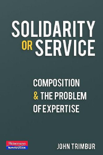 9780867096033: Solidarity or Service: Composition and the Problem of Expertise