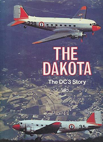 9780867100075: Dakota: The DC3 Story