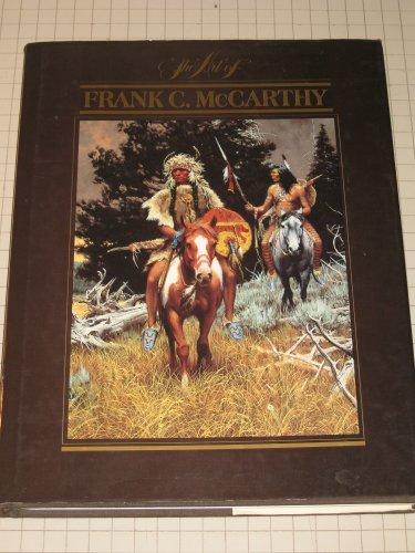 The Art of Frank C. McCarthy: Kelton, Elmer; McCarthy, Frank C.