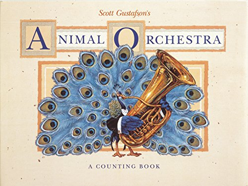 9780867130300: Scott Gustafson's Animal Orchestra: A Counting Book
