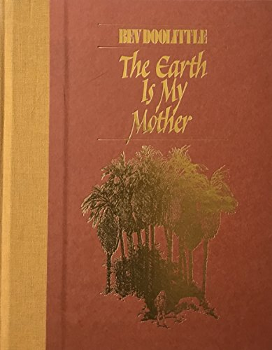9780867130584: The Earth is My Mother
