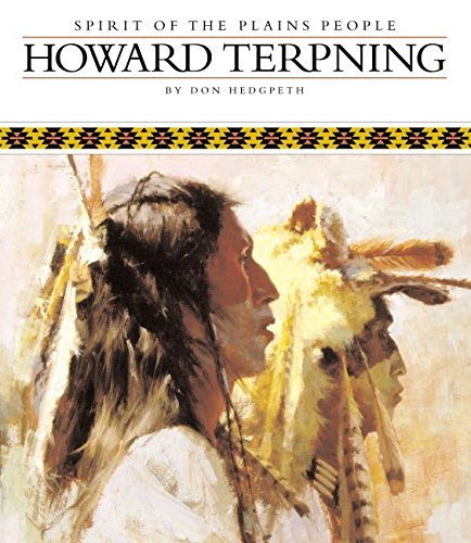 Howard Terpning: Spirit of the Plains People: Don Hedgpeth