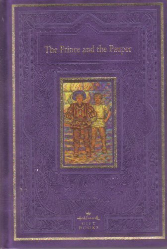 The Prince and the Pauper (Hallmark Gift: Mark Twain