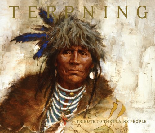 Terpning: Tribute to the Plains People (0867131519) by Harley Brown