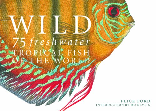 9780867131574: Wild: 75 Freshwater Tropical Fish of the World