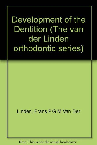 9780867151039: Development of the Dentition (The van der Linden orthodontic series)