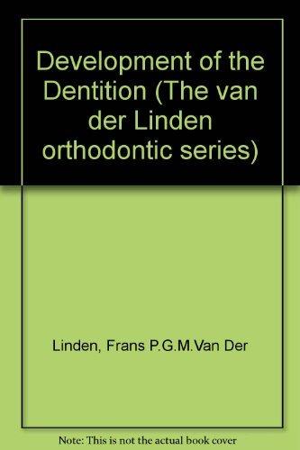 9780867151039: Development of the Dentition (The van der Linden orthodontic series)