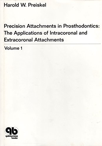 9780867151190: Precision Attachments in Prosthodontics: Intracoronal and Extra-coronal Attachments v. 1
