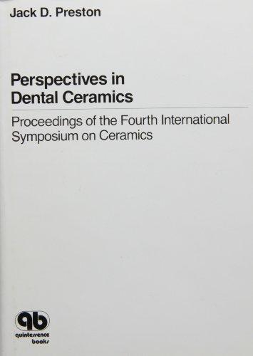 9780867151367: Perspectives in Dental Ceramics: Proceedings of the Fourth International Symposium on Ceramics