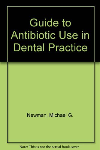 9780867151497: Guide to Antibiotic Use in Dental Practice