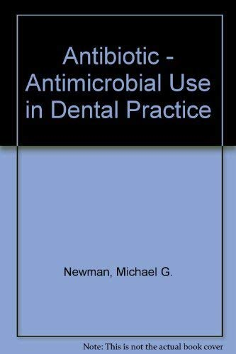 9780867151725: Antibiotic - Antimicrobial Use in Dental Practice