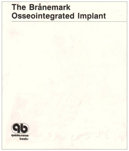 9780867152081: The Branemark Osseointegrated Implant
