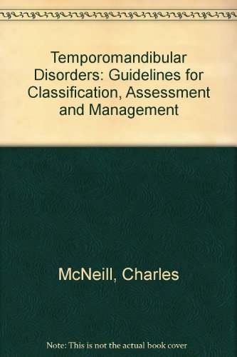 9780867152531: Temporomandibular Disorders: Guidelines for Classification, Assessment and Management