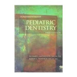 9780867152623: Fundamentals of Pediatric Dentistry