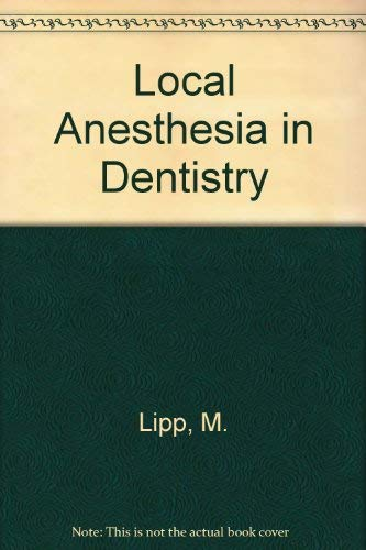 9780867152630: Local Anesthesia in Dentistry