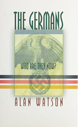 The Germans: Who Are They Now?: Alan Watson