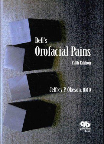9780867152937: Bell's Orofacial Pains
