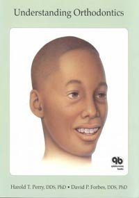 9780867153156: Understanding Orthodontics (Patient Information)