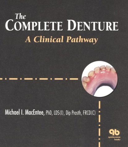 9780867153507: The Complete Denture: A Clinical Pathway