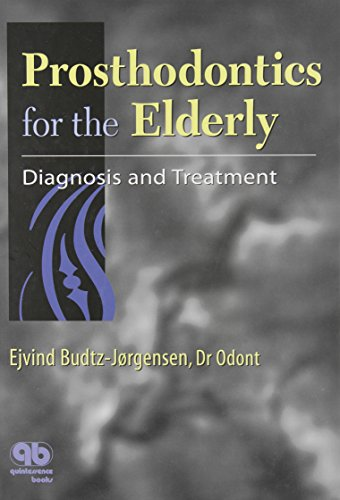 9780867153682: Prosthodontics for the Elderly: Diagnosis and Treatment