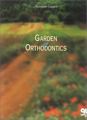 9780867153880: Garden of Orthodontics
