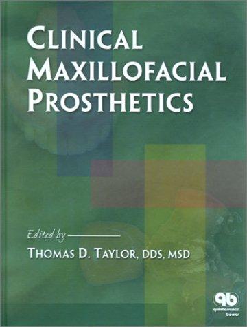 9780867153910: Clinical Maxillofacial Prosthetics